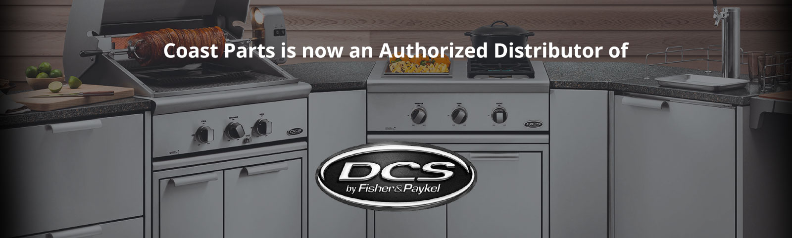 Coast Parts is now an authorized distributor of DCS Appliances
